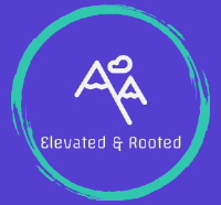 ELEVATED & ROOTED